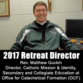 Rev Matt Guckin - 2017 Retreat Director